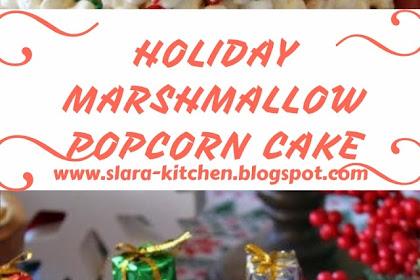 HOLIDAY MARSHMALLOW POPCORN CAKE #christmas #cake