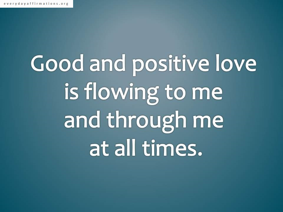 Quotes For Your Wallpaper Affirmations For Relationships Everyday Affirmations