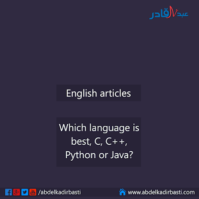 Which language is best, C, C++, Python or Java