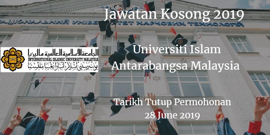 Jawatan Kosong UIAM 28 June 2019