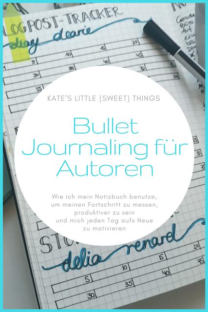 Bullet Journaling für Autoren | Wie ich mein Notizbuch benutze, um meinen Fortschritt zu messen, produktiver zu sein und mich jeden Tag aufs Neue zu motivieren