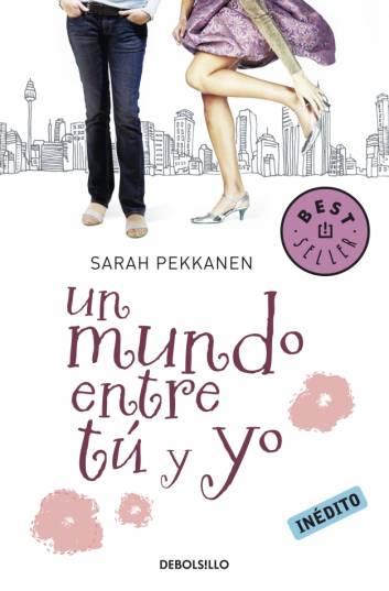 Un mundo entre tu y yo – Sarah Pekkanen