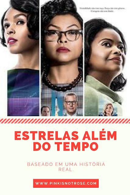ESTRELAS ALÉM DO TEMPO RESENHA