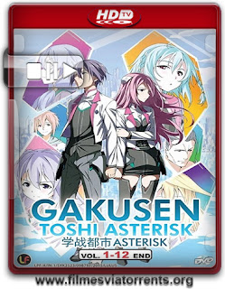 Gakusen Toshi Asterisk 1ª Temporada Torrent - HDTV