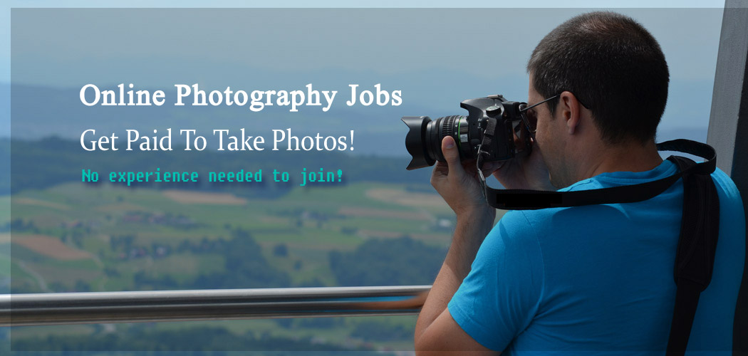 Online Photography Jobs Get Paid To Take Photos   E Business Tricks Photography Jobs Online   Get Paid To Take Photos