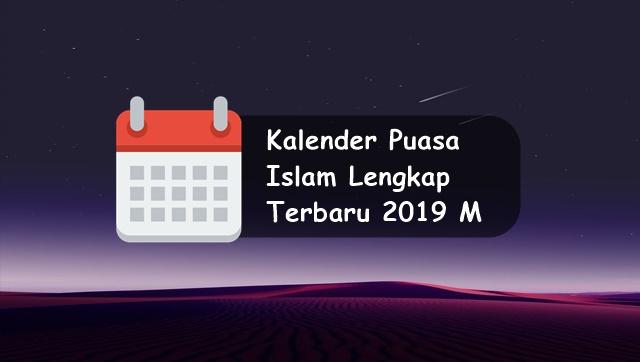 Download Kalender Puasa Islam (Hijriyah) Lengkap Terbaru 2019 M