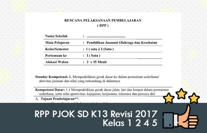 RPP PJOK SD K13 Revisi 2017 Kelas 1 2 4 5