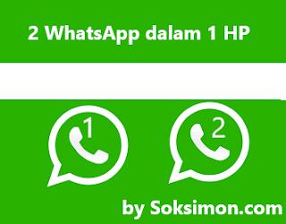 Cara Install 2 WhatsApp dalam 1 HP Android (Download WA 2 APK)