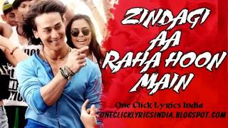Zindagi Aa Raha Hoon Main Song Lyrics