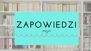 http://shczooreczek.blogspot.com/2016/05/zapowiedzi-maja.html