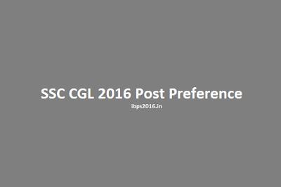 SSC CGL 2016 Post Preference