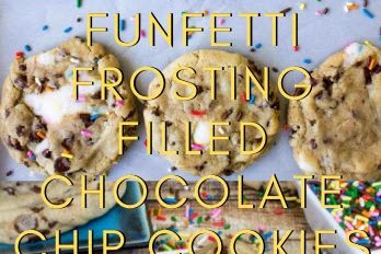 Funfetti Frosting Filled Chocolate Chip Cookies