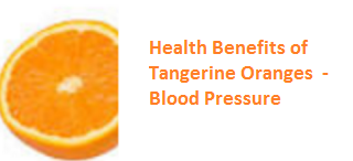 Health Benefits of Tangerine Oranges - Blood Pressure