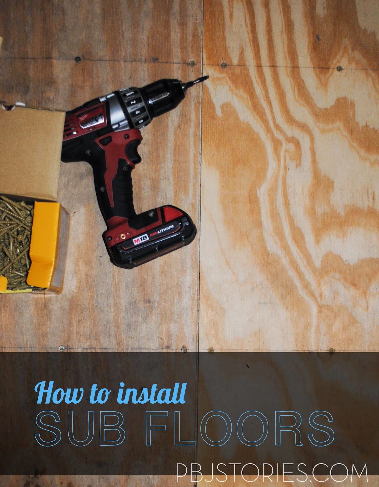 PBJstories: How to Install Sub Flooring | #PBJreno