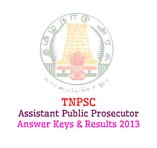 TNPSC Recruitment Assistant Public Prosecutor Results 2013
