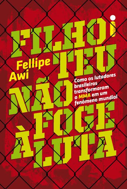 "News: Filho Teu Nao Foge a Luta"", de Fellipe Awi. 9"