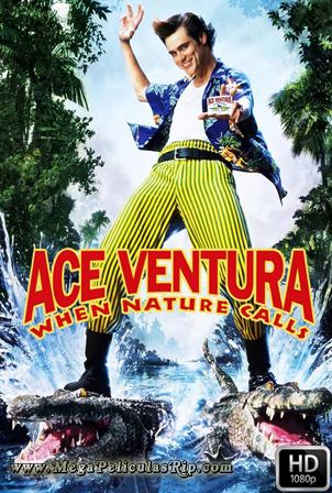 Ace Ventura Cuando La Naturaleza Llama [1080p] [Latino-Ingles] [MEGA]