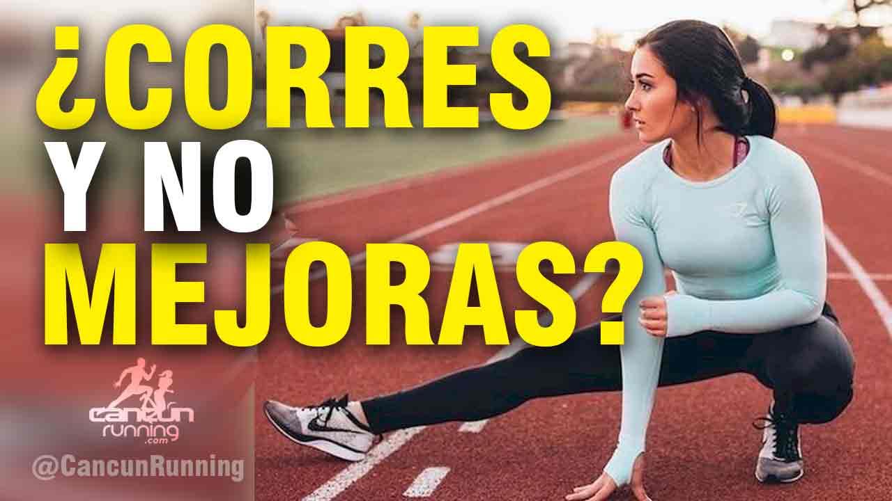 CORRES Y NO MEJORAS