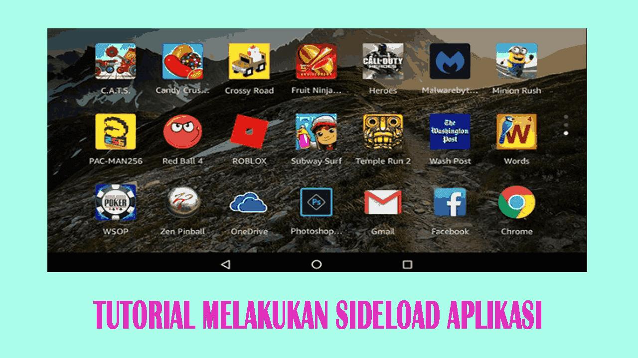 Tutorial Melakukan Sideload Aplikasi di Android