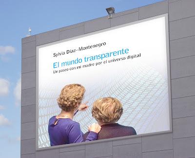 Meridiano Editorial, El mundo transparente, Sylvia Díaz-Montenegro, tecnología, universo digital