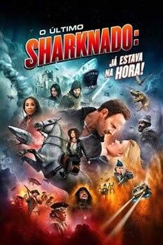 O Último Sharknado: Já Estava na Hora Download