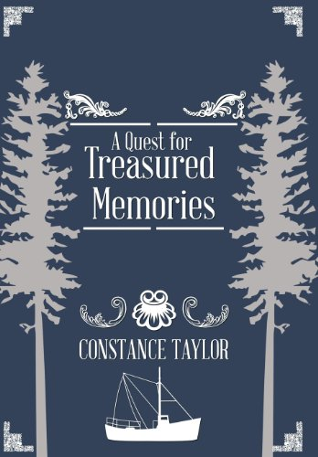 A Quest for Treasured Memories by Constance Taylor