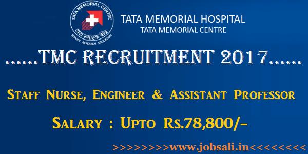 TMC Recruitment 2017, Tata Hospital Staff Nurse jobs, Civil Engineering jobs