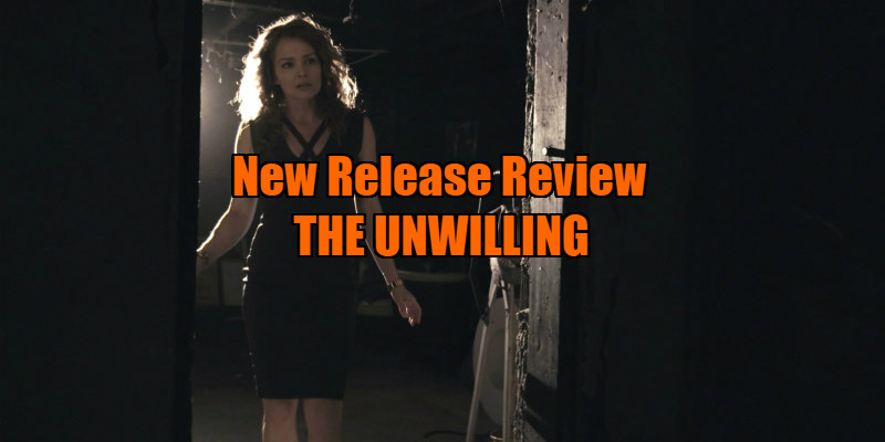 the unwilling movie review