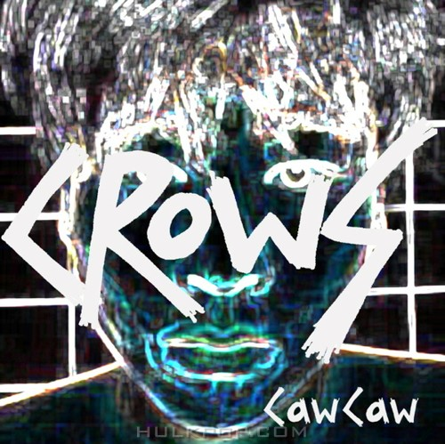 The Crows – Caw Caw
