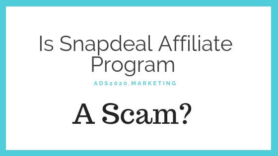Is Snapdeal Affiliate Program_scam-560x315