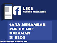 Cara Menambahkan Pop Up Like Halaman Facebook Di Blog