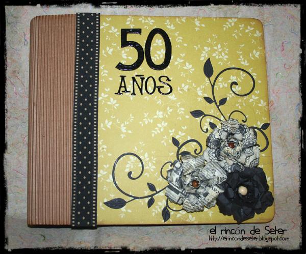 El rinc n de seter album 50 aniversario - Decorar album de fotos por dentro ...