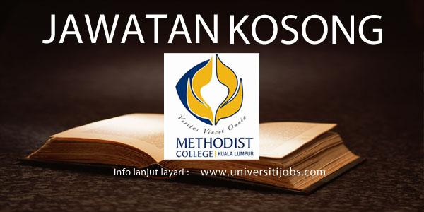 Jawatan Kosong Methodist College Kuala Lumpur 2016