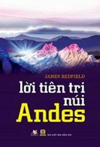 Lời Tiên Tri Núi Andes - James Redfield