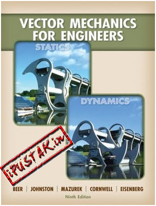 Vector Mechanics for Engineers: Statics Ferdinand Beer, E. Russell, Jr. Johnston and Phillip Cornwell