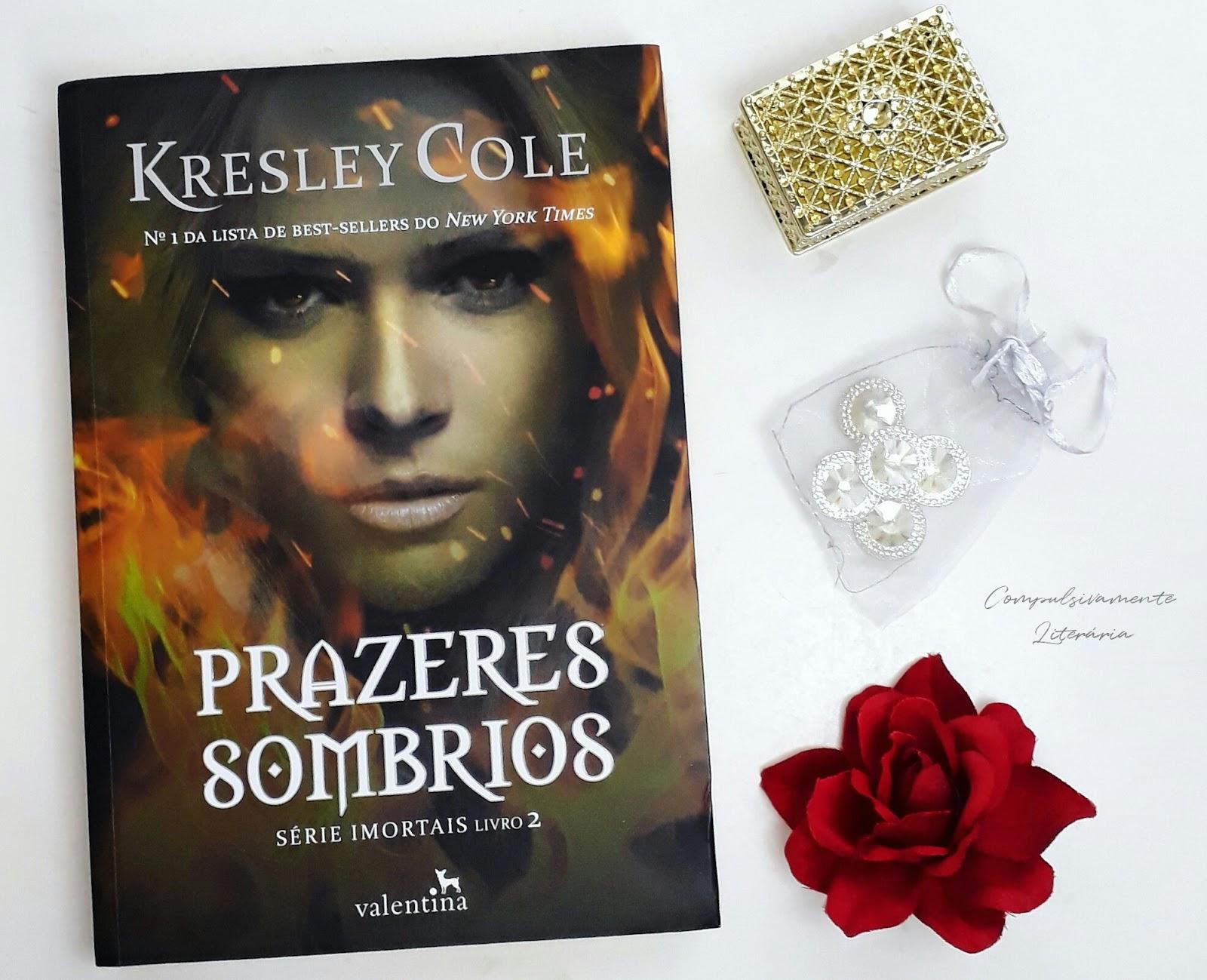 Kresley cole imortais 02 prazeres sombrios compulsivamente kresley cole imortais 02 prazeres sombrios fandeluxe Images