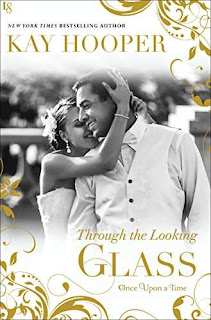 Through the Looking Glass (Once Upon a Time) Kindle Edition by Kay Hooper