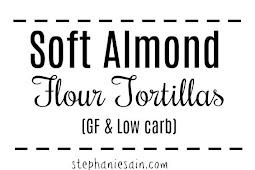 (GLUTEN FREE-LOW CARB)Soft Almond Flour Tortillas