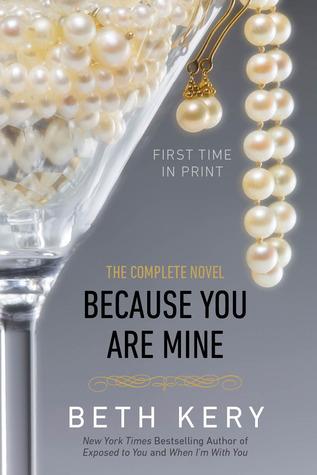 Segalanya dimulai dari pandangan pertama Beth Kery - Because You Are Mine