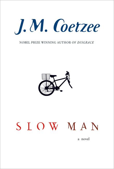 English Literature: Slow Man by JM Coetzee