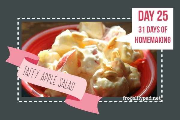 Taffy Apple Salad - A fruit salad like no other. Forget about those salads with mayonnaise and mini marshmallows, this is the fruit salad you want. {day 25} 31 Days of Homemaking Series at frogslilypad.net
