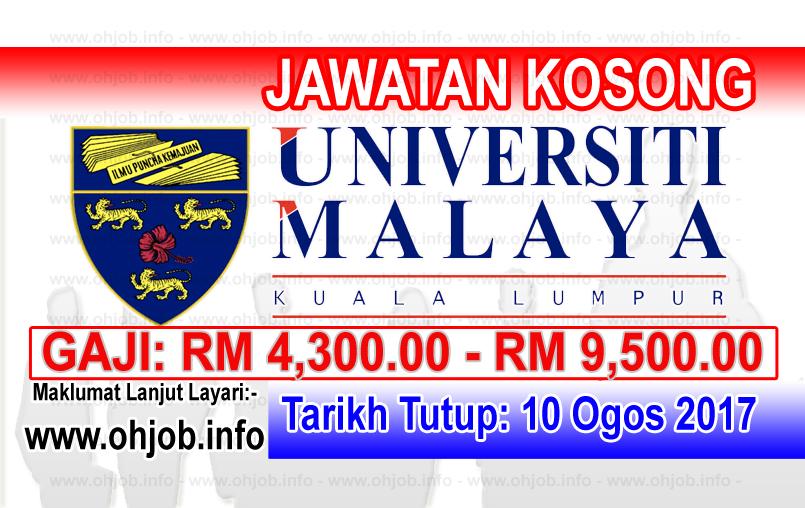 Jawatan Kerja Kosong Universiti Malaya - UM log www.ohjob.info ogos 2017