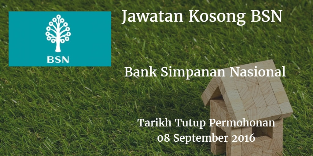 Jawatan Kosong BSN 08 September 2016