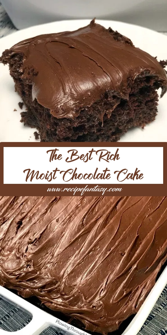 The Best Rich and Moist Chocolate Cake