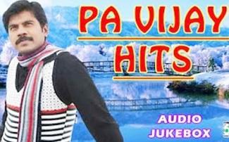 Pa Vijay Super Hit Best Audio Jukebox