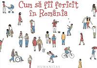"""Castiga volumul """"Cum să fii fericit în România"""""""