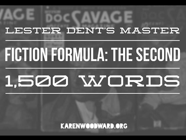 Lester Dent's Master Fiction Formula: The Second 1,500 Words