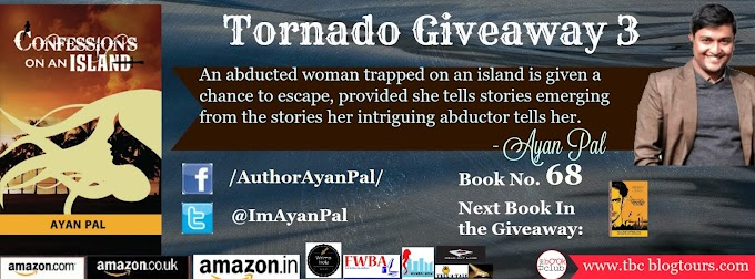 Tornado Giveaway 3: Book No. 68: Confessions on an Island by Ayan Pal