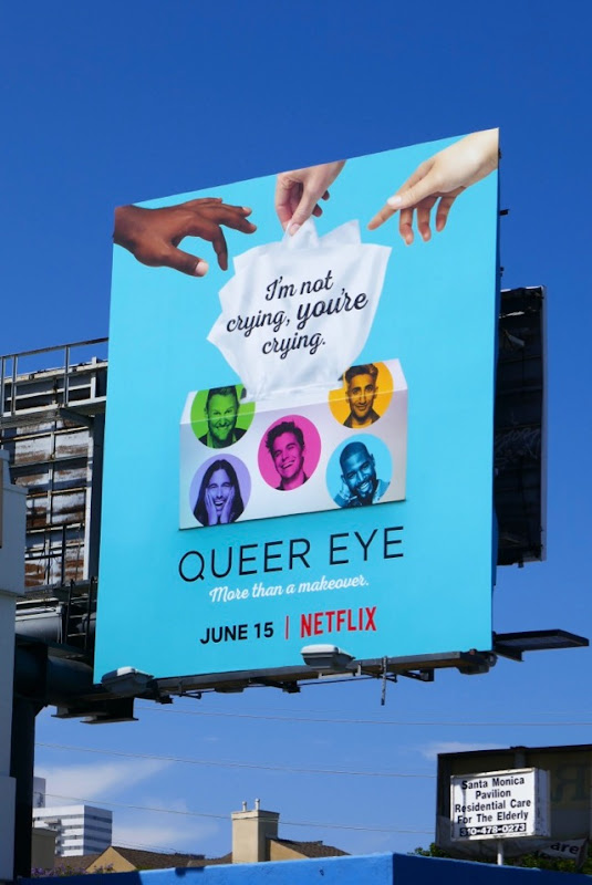 Queer Eye season 2 youre crying billboard