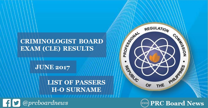 H-O Passers: June 2017 Criminologist board exam CLE results